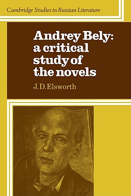 Audrey Bely: A Critical Study of the Novels - Elsworth, J D