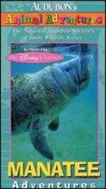 Audubon's Animal Adventures: Manatee - Ann Derry