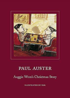 Auggie Wren's Christmas Story - Auster, Paul