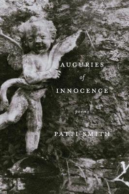 Auguries of Innocence - Smith, Patti