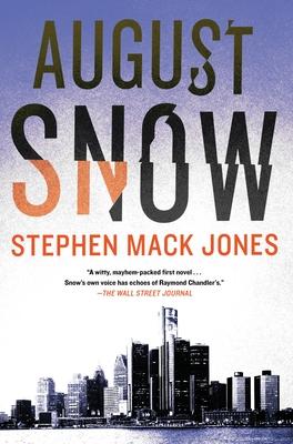August Snow - Jones, Stephen Mack