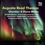 Augusta Read Thomas: Chamber & Piano Works