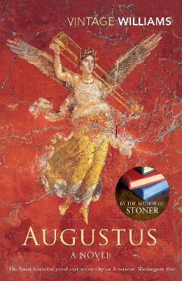 Augustus: A Novel - Williams, John, and McGahern, John (Introduction by)