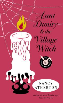 Aunt Dimity and the Village Witch - Atherton, Nancy