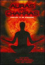 Auras and Chakras: Prepared to Be Energized