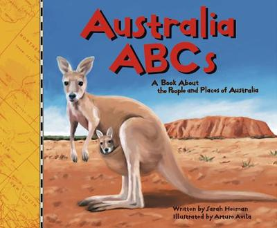 Australia ABCs: A Book about the People and Places of Australia - Heiman, Sarah