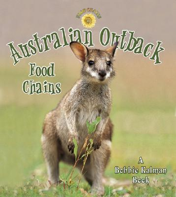 Australian Outback Food Chains - Kalman, Bobbie, and Dyer, Hadley