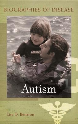 Autism - Benaron, Lisa D