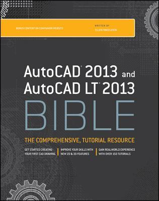 AutoCAD 2013 and AutoCAD LT 2013 Bible - Finkelstein, Ellen