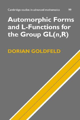 Automorphic Forms and L-Functions for the Group GL (n, R) - Goldfeld, D