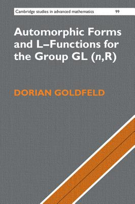 Automorphic Forms and L-Functions for the Group GL(n,R) - Goldfeld, Dorian