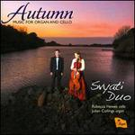 Autumn: Music for Organ & Cello
