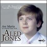 Ave Maria: An Ultimate Hour with Aled Jones
