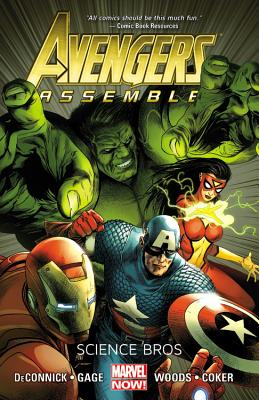 Avengers Assemble: Science Bros - Deconnick, Kelly Sue (Text by), and Gage, Christos (Text by)