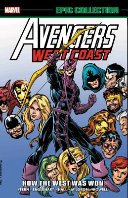 Avengers West Coast Epic Collection: How the West Was Won - Stern, Roger (Text by), and Harras, Bob (Text by), and Englehart, Steve (Text by)