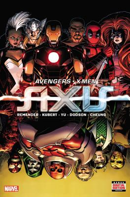 Avengers & X-Men: Axis - Remender, Rick (Text by)
