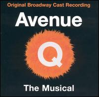 Avenue Q - Original Broadway Cast
