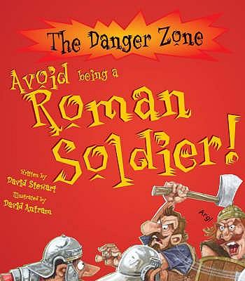 Avoid Being a Roman Soldier - Stewart, David