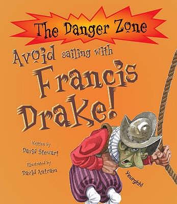 Avoid Sailing With Francis Drake! - Stewart, David
