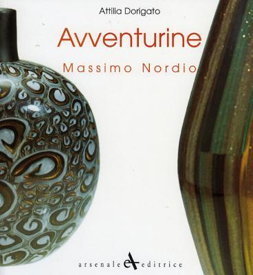 Avventurine - Nordio, Massimo, and Dorigato, Attilia