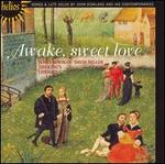 Awake, sweet love