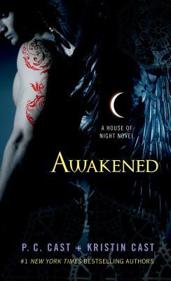 Awakened: A House of Night Novel - Cast, P C
