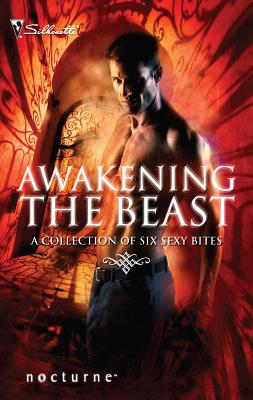 Awakening the Beast - Jones, Lisa Renee, and Gates, Olivia, and Johnston, Linda O