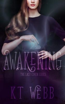 Awakening - Webb, Kt