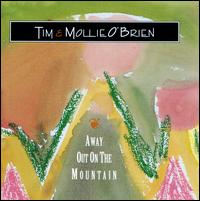 Away Out on the Mountain - Tim O'Brien