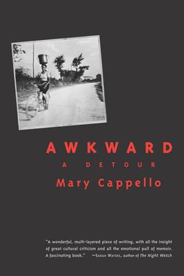 Awkward: A Detour - Cappello, Mary