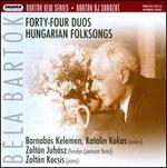 B�la Bart�k: Forty-Four Duos; Hungarian Folksongs
