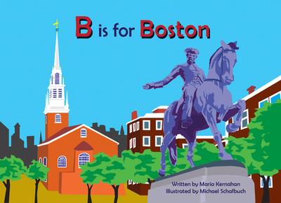 B Is for Boston - Kernahan, Maria