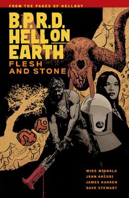 B.P.R.D Hell on Earth, Volume 11: Flesh and Stone - Mignola, Mike