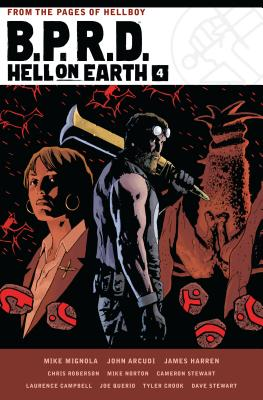 B.P.R.D. Hell on Earth Volume 4 - Mignola, Mike, and Harren, James, and Roberson, Chris