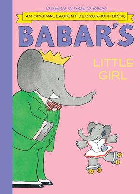 Babar's Little Girl - De Brunhoff, Laurent