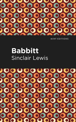 Babbitt - Lewis, Sinclair, and Editions, Mint (Contributions by)
