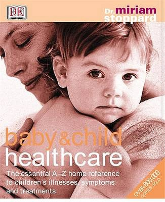 Baby & Child Healthcare - Stoppard, Miriam, and Brown, Lynne (Editor)