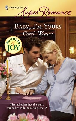 Baby, I'm Yours - Weaver, Carrie