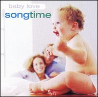 Baby Love: Song Time - Various Artists