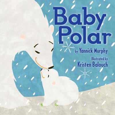 Baby Polar - Murphy, Yannick