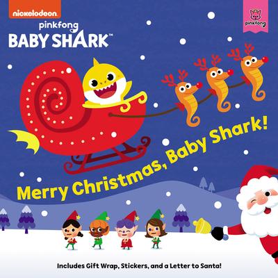 Baby Shark: Merry Christmas, Baby Shark! - Pinkfong