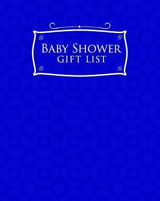 Baby Shower Gift List: Baby Shower Gift List, Gift Log, Gift Book, Gift Register, Recorder, Organizer, Keepsake, Blue Cover - Publishing, Rogue Plus