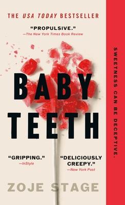 Baby Teeth - Stage, Zoje