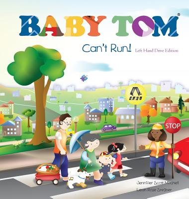 Baby Tom Can't Run Left Hand Drive Edition - Mitchell, Jennifer Scott, and Srejber, Leah Rose