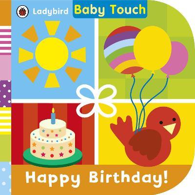 Baby Touch: Happy Birthday! -
