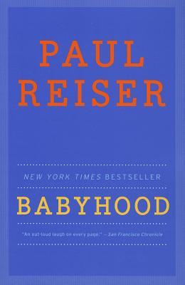 Babyhood - Reiser, Paul