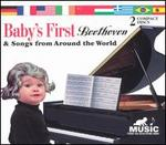 Baby's First: Beethoven & Song's from Around the World