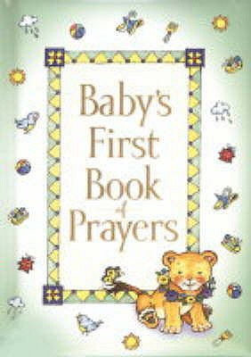Baby's First Book of Prayers - Carlson, Melody
