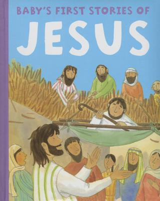 Baby's First Stories of Jesus -
