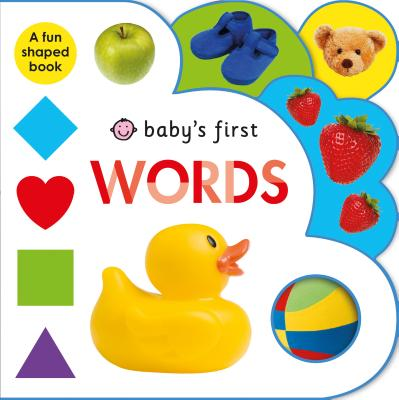 Baby's First Words: A Fun-Shaped Book - Priddy, Roger